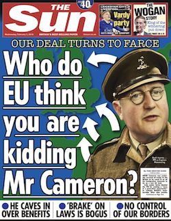 "A front page from The Sun, with the headline ""Who do you think EU are kidding, Mr Cameron?"" with an image referencing Dad's Army behind it."