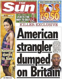 Front page from the Sun newspaper, with the headline 'American strangler dumped on Britain'