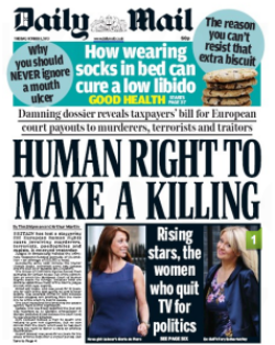 "Front page of the Daily Mail, with the headline ""Human right to make a killing"""