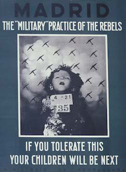 "A poster with a blue background with a picture of a dead child with tags with the numbers ""4-21"" and ""35"" on her chest. Above it the text reads: ""Madrid: the 'Military' practice of the rebels"" and underneath ""If you tolerate this, your children will be next"". At the bottom, in dark blue text, it reads ""Ministerio de Propaganda""."