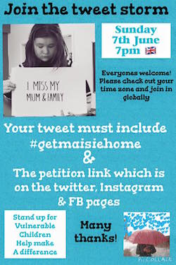 "Graphic showing Maisie Shaw holding a sign saying ""I miss home. I miss Mummy"" with instructions as to how to participate in the tweet storm (see this paragraph)."