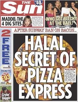 "Front page of the Sun, with the headline ""Halal secret of Pizza Express"""