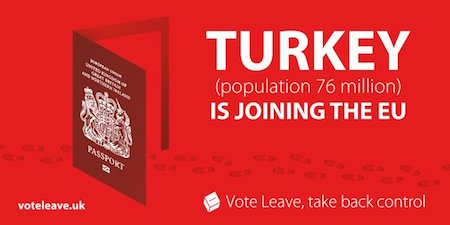 "A graphic from Vote Leave, showing an open British passport with footprints leading to it, with the slogan ""Turkey (population 76 million) is joining the EU. Vote leave, take back control""."