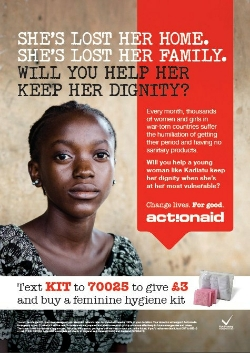 Advertisement from ActionAid featuring a young African girl with the words 'She's lost her home, she's lost her family; will you help her keep her dignity?'