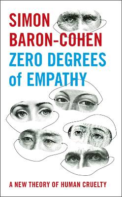 Cover of Zero Degrees of Empathy, by Simon Baron Cohen
