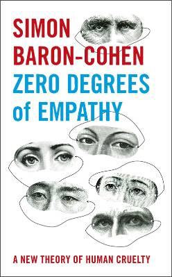 Cover of Zero Degrees of Empathy, by Simon Baron Cohen