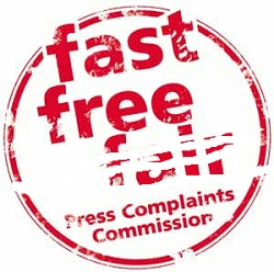 "Edited version of the Press Complaints Commission's logo, ""Fast, Free and Fair"", with the latter word partially rubbed out"